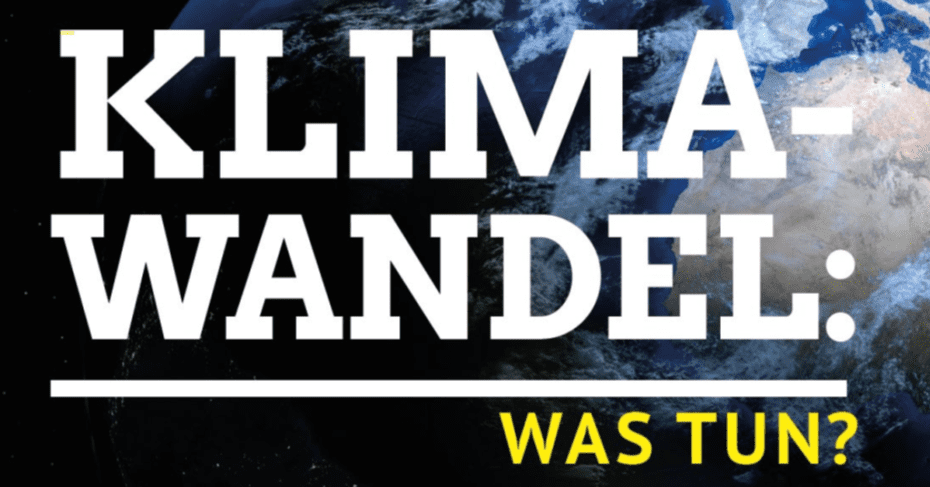 Klimawandel – was tun?